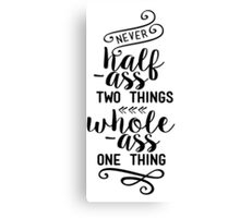 Parks and Rec - Ron Swanson Quote Canvas Print
