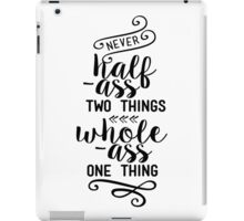 Parks and Rec - Ron Swanson Quote iPad Case/Skin