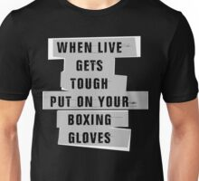 Boxing Gloves Quotes Unisex T-Shirt