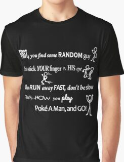 Poke A Man Go Game Graphic T-Shirt