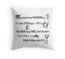 Poke A Man Go Game Throw Pillow