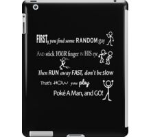 Poke A Man Go Game iPad Case/Skin
