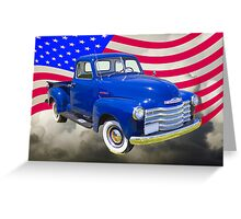 1947 Chevrolet Thriftmaster Pickup And American Flag Greeting Card