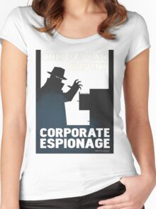 Only You Can Prevent Corporate Espionage Women's Fitted Scoop T-Shirt