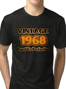 Vintage 1968 – Aged To Perfection Tri-blend T-Shirt