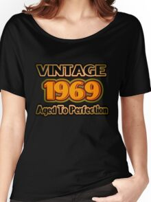 Vintage 1969 – Aged To Perfection Women's Relaxed Fit T-Shirt