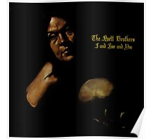 I and Love and you - The Avett Brothers Poster