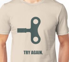 Try Again - Corporate Start-up Quotes Unisex T-Shirt