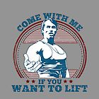 Come With Me If You Want To Lift by FazaLatta