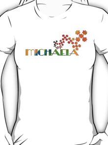 The Name Game - Michaela T-Shirt