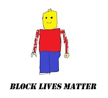 Block Lives Matter by slothlovelife