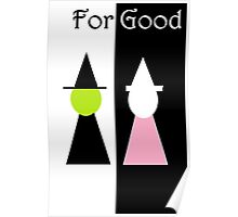 FOR GOOD WICKED Poster