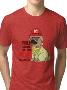 You Should Go And Pug Yourself (Justin Bieber / Pug Style) Tri-blend T-Shirt