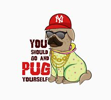 You Should Go And Pug Yourself (Justin Bieber / Pug Style) Unisex T-Shirt