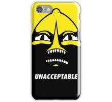 Unacceptable! iPhone Case/Skin