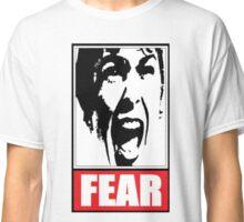 FEAR I Classic T-Shirt