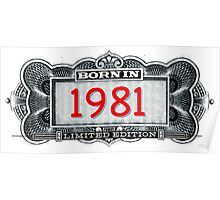 Born In 1981 - Limited Edition Poster