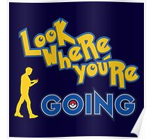 LOOK WHERE YOU'RE GOING Poster