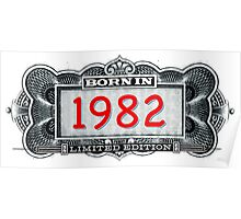 Born In 1982 - Limited Edition Poster