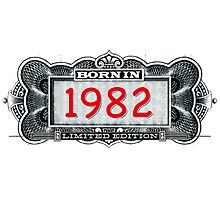 Born In 1982 - Limited Edition Photographic Print