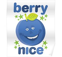 Berry Nice in blue Poster