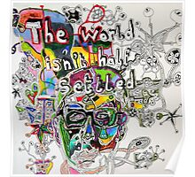 The World isn't Half Settled Poster