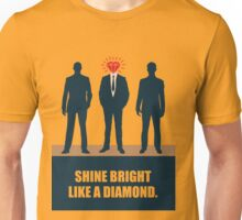 Shine Bright Like A Diamond - Corporate Start-up Quotes Unisex T-Shirt