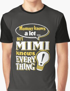 MIMI KNOWS EVERYTHING Graphic T-Shirt