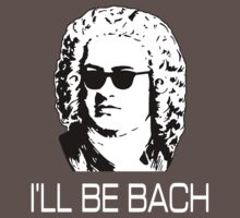 I'll Be Bach One Piece - Short Sleeve