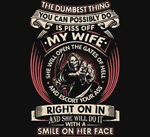 Don't Piss Off My Wife T-Shirt Unisex T-Shirt