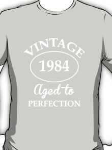 vintage 1984 aged to perfection T-Shirt