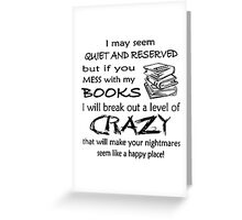 Books Crazy Funny T-Shirt Greeting Card