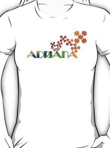 The Name Game - Adriana T-Shirt