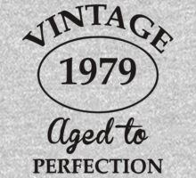 vintage 1979 aged to perfection by johnlincoln2557