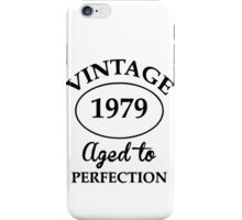 vintage 1979 aged to perfection iPhone Case/Skin