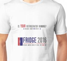 Vote Fridge Unisex T-Shirt