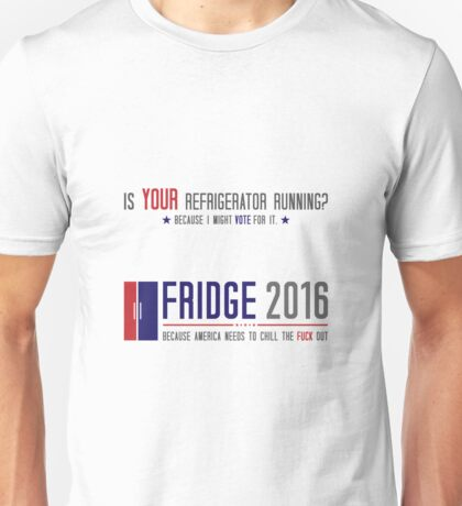 Vote Fridge Unisex T-Shirt