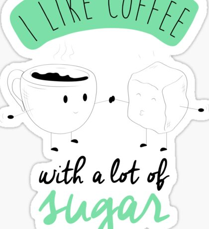 I like coffee Sticker