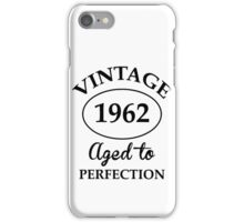 Vintage 1962 Aged to Perfection iPhone Case/Skin