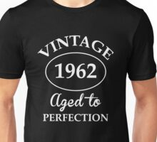 vintage 1962 aged to perfection Unisex T-Shirt