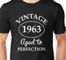 vintage 1963 aged to perfection Unisex T-Shirt