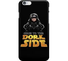 The Dork Side iPhone Case/Skin