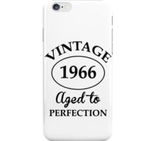 vintage 1966 aged to perfection iPhone Case/Skin