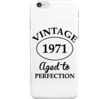 vintage 1971 aged to perfection iPhone Case/Skin