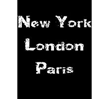 New York - London - Paris T-Shirt Photographic Print