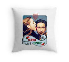 Fajitas Forever X Files Chili's  Throw Pillow