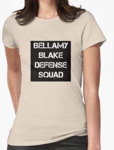 Bellamy Blake Defense Squad Womens Fitted T-Shirt