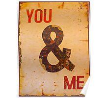 You & I - Vintage Sign Poster