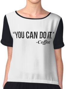 YOU CAN DO IT - Coffee - version 1 - black Chiffon Top