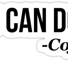 YOU CAN DO IT - Coffee - version 1 - black Sticker